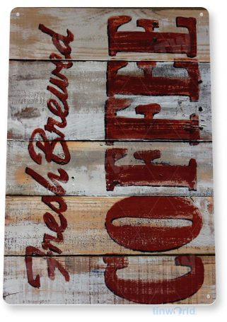 tin sign a068 fresh brewed rustic coffee sign store farm shop cafe cottage kitchen tinworld tinsign_com