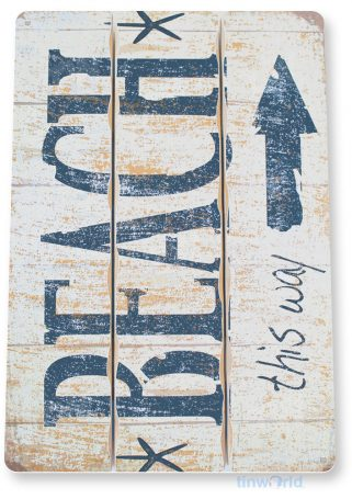 tin sign a237 beach this way house rustic cottage beach house sign tinworld tinsign_com