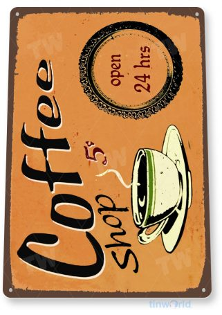 tin sign a297 coffee cup rustic coffee shop sign kitchen cottage tinworld tinsign_com