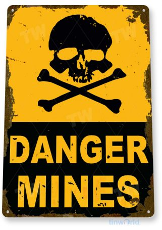 tin sign a318 danger mines rustic bones skull caution warning sign garage cave tinworld tinsign_com