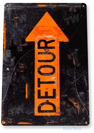 tin sign a322 detour arrow rustic construction street sign garage cave tinworld tinsign_com