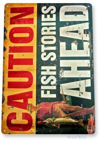 tin sign a369 fish stories caution sign fishing outdoors marina garage cave tinworld tinsign_com