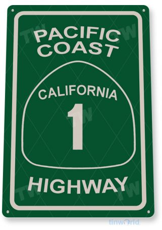 tin sign a556 pacific coast highway 1 street road sign beach cottage cave tinworld tinsign_com