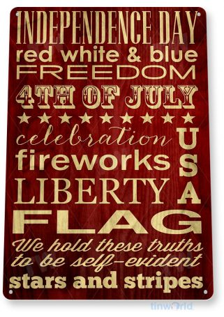 tin sign a723 independence day rustic july 4th sign patriotic store shop cottage cave tinworld tinsign_com