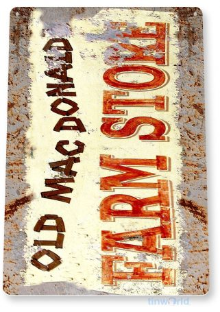 tin sign a728 old mac donald's rustic farm store sign cottage barn cave tinworld tinsign_com