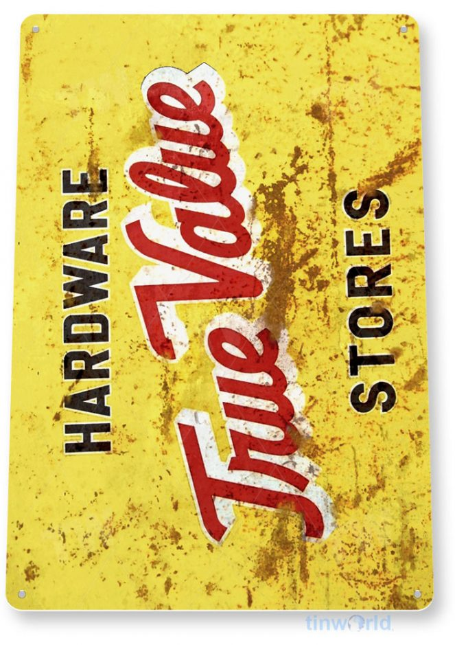 tin sign a746 true value rustic street sign garage shop store hardware tinworld tinsign_com