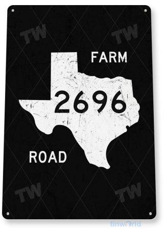 tin sign a751 texas farm road 2696 street sign cottage cave tinworld tinsign_com