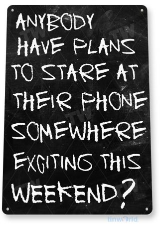 tin sign a755 exciting weekend chalk social media text cottage cave tinworld tinsign_com