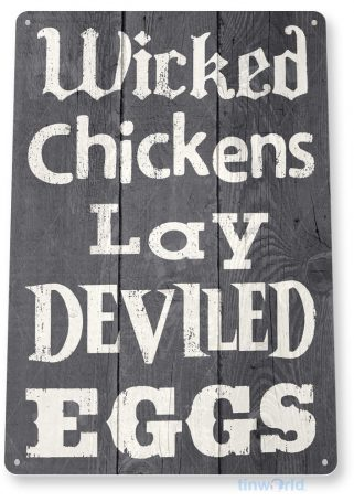 tin sign a831 wicked chickens rustic pen coop eggs sign kitchen cottage farm store tinworld tinsign_com