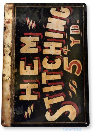 tin sign a873 hem stiching rustic retro embroidery store sign kitchen cottage farm tinworld tinsign_com