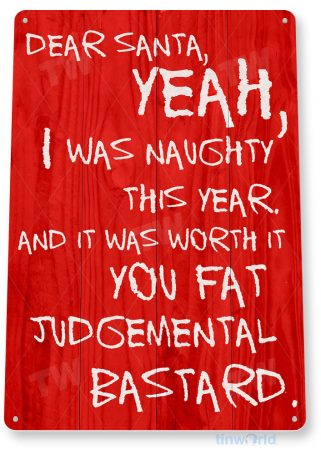 tin sign a974 dear bad santa rustic christmas holiday sign cottage farm tinworld tinsign_com