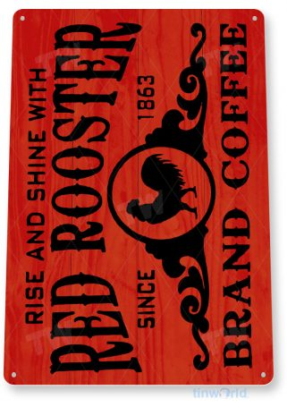 tin sign b007 red rooster coffee shop rustic sign kitchen cottage farm cafe tinworld tinsign_com