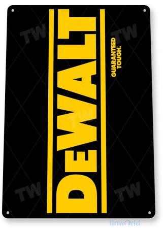 tin sign b079 dewalt tool toolbox sign garage auto shop cave tinworld tinsign_com