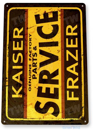 tin sign b165 kaiser frazer parts service auto shop parts garage tinworld tinsign_com