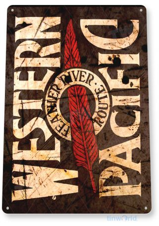 tin sign b211 western pacific railroad rustic retro train station sign cottage cave tinworld tinsign_com