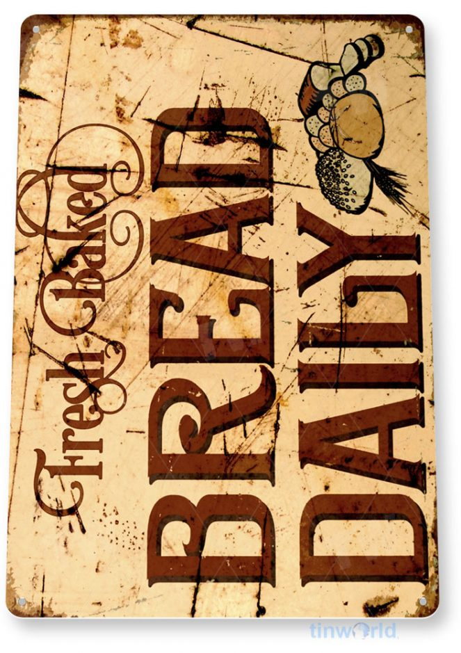 tin sign b225 daily bread fresh retro rustic bread sign kitchen cottage farm tinworld tinsign_com