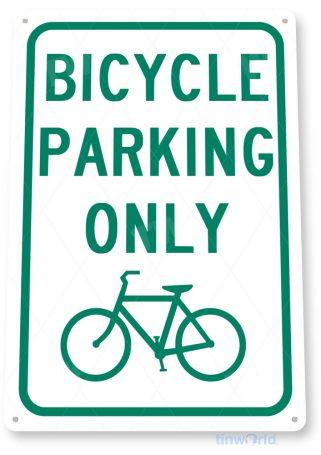 tin sign b267 bicycle parking only bike shop sign garage cave bike rack tinworld tinsign_com