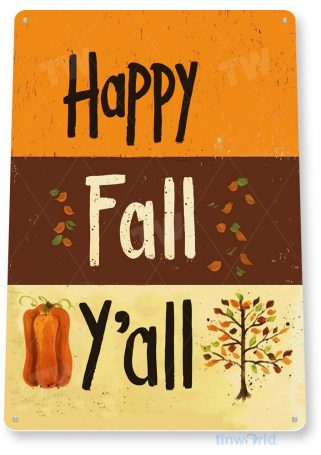 tin sign b270 happy fall rustic halloween thanksgiving sign holiday kitchen cottage cave tinworld tinsign_com