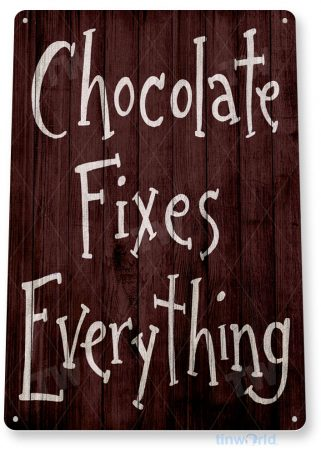 tin sign b294 chocolate fixes rustic store cafe sign kitchen cottage farm tinworld tinsign_com