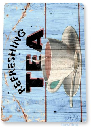 tin sign b306 refreshing tea cup rustic coffee house kitchen cottage cafe tinworld tinsign_com