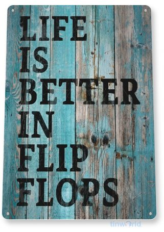 tin sign b431 flip flop life rustic lake beach house sign marina cabin cottage tinworld tinsign_com