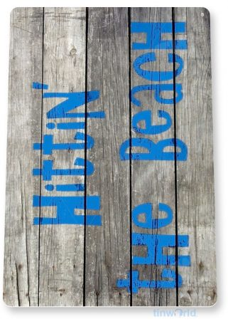 tin sign b435 hitting the beach rustic lake beach house sign cottage cabin cave tinworld tinsign_com