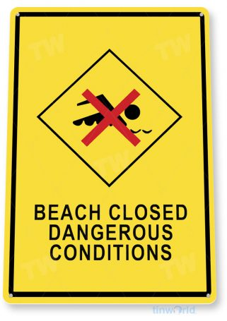 tin sign b452 beach closed caution warning surf surfing sign beach house cottage tinworld tinsign_com
