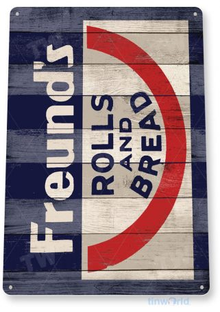 tin sign b566 freund's rolls and bread rustic store sign kitchen cottage farm tinworld tinsign_com