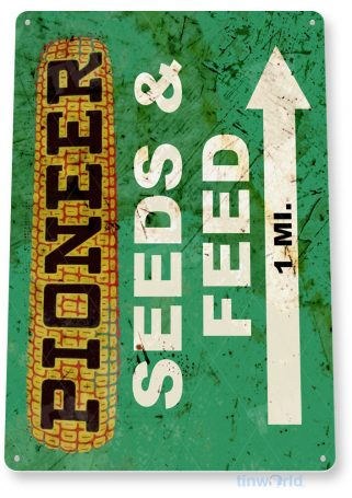 tin sign b580 pioneer seed and feed rustic retro farm store sign kitchen cottage tinworld tinsign_com