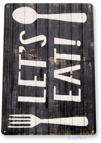 tin sign b834 lets eat rustic kitchen cottage cabin farm lake beach house cave tinworld tinsign_com