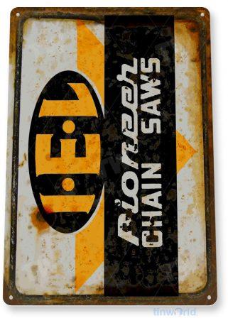 tin sign b885 iel pioneer chain saws rustic store shop sign power tools garage lumber jack tinworld tinsign_com