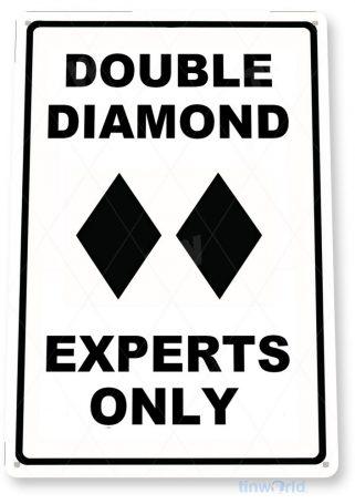 tin sign b925 double diamond experts only ski slopes lift lodge resort expert tinworld tinsign_com