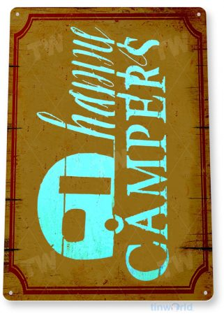 tin sign b928 happy campers rustic camping rv trailer mobile home camp site tinworld tinsign_com