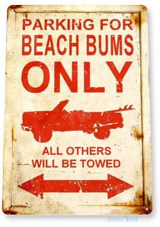 tin sign b950 beach bum parking rustic lake beach house cottage cabin cave tinworld tinsign_com