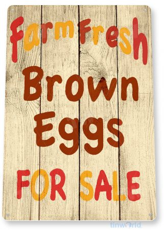 tin sign b985 farm fresh brown eggs rustic farm eggs sign chicken cottage coop cave tinworld tinsign_com