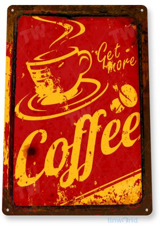 tin sign b994 get more coffee rustic retro coffee shop sign kitchen cottage cafe farm tinworld tinsign_com