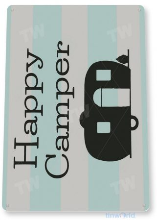 tin sign b997 happy camper rustic camping rv trailer mobile home camp site tinworld tinsign_com