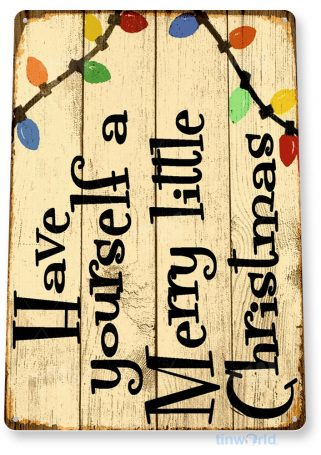 tin sign b998 have yourself merry christmas rustic holiday decoration cottage sign tinworld tinsign_com