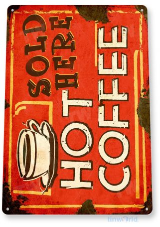 tin sign c008 hot coffee sold here rustic retro coffee shop sign kitchen cottage cafe farm tinworld tinsign_com