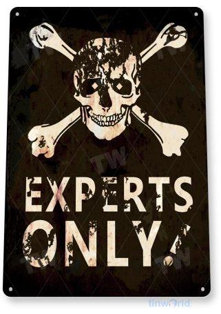 tin sign c089 experts only rustic skull bones snow ski slope sign cabin resort lodge tinworld tinsign_com