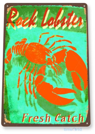 tin sign c145 rock lobster fresh catch seafood rustic kitchen cottage lake beach house tinworld tinsign_com