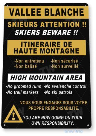 tin sign c167 vallee blanche warning rustic snow ski slope sign skiing cabin resort lodge tinworld tinsign_com