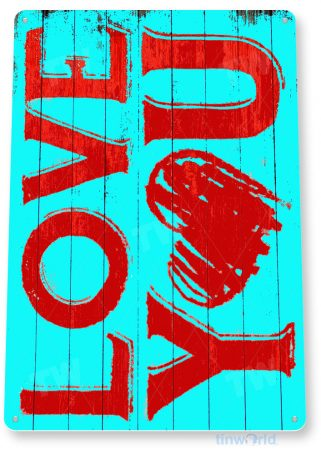 tin sign c184 love you valentines day rustic kitchen cottage cabin farm lake beach house cave tinworld tinsign_com