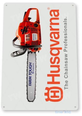 tin sign c306 husqvarna chain saws tools equipment garage shop store sign tinworld tinsign_com