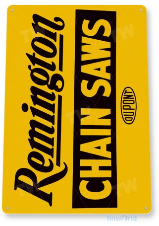 tin sign c342 remington chain saws yelllow retro rustic tools equipment garage store shop sign tinworld tinsign_com