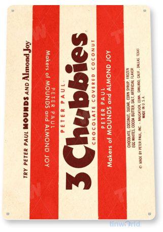 tin sign c372 3 chubbies chocolate candy bar retro kitchen cottage farm tinworld tinsign_com