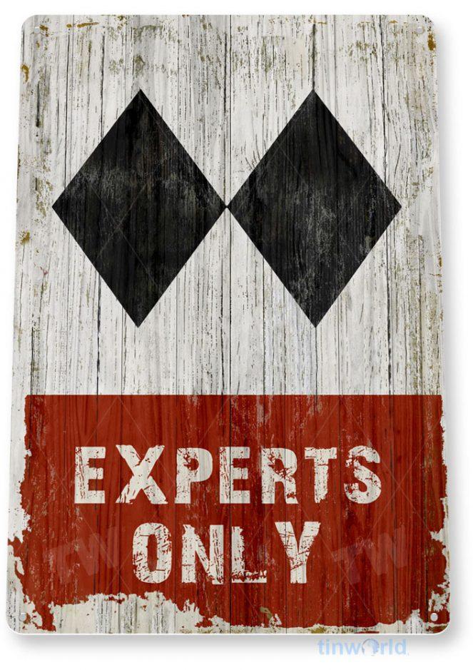 tin sign c444 experts only double black diamond rustic ski slope lift resort sign tinworld tinsign_com