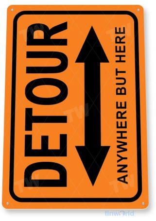 tin sign c534 detour keep out cation warning garage shop gameroom cave street sign tinworld tinsign_com