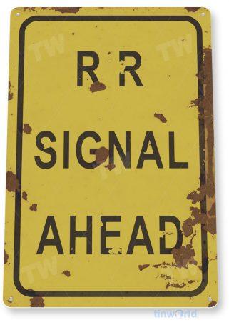tin sign c581 rr railroad signal ahead rustic train station tinworld tinsign_com