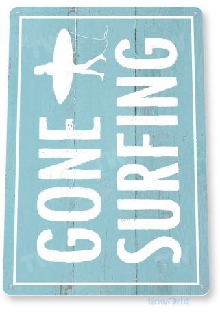 tin sign c690 gone surfing surf sign beach sign beach house cottage tinworld tinsign_com